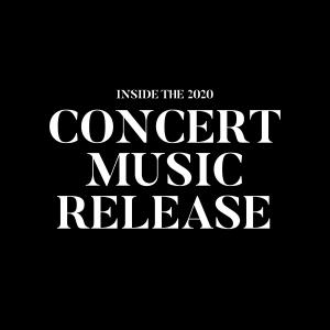Inside the 2020 Concert Band Release