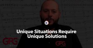 Unique Situations Require Unique Solutions